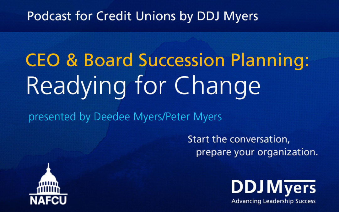 CEO & Board Succession Planning: Readying for Change