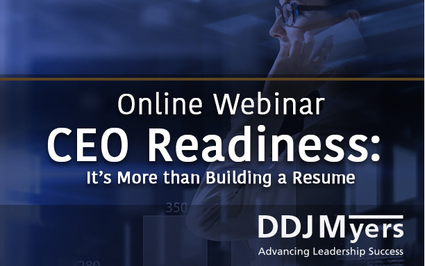 CEO Readiness: More than building a resume