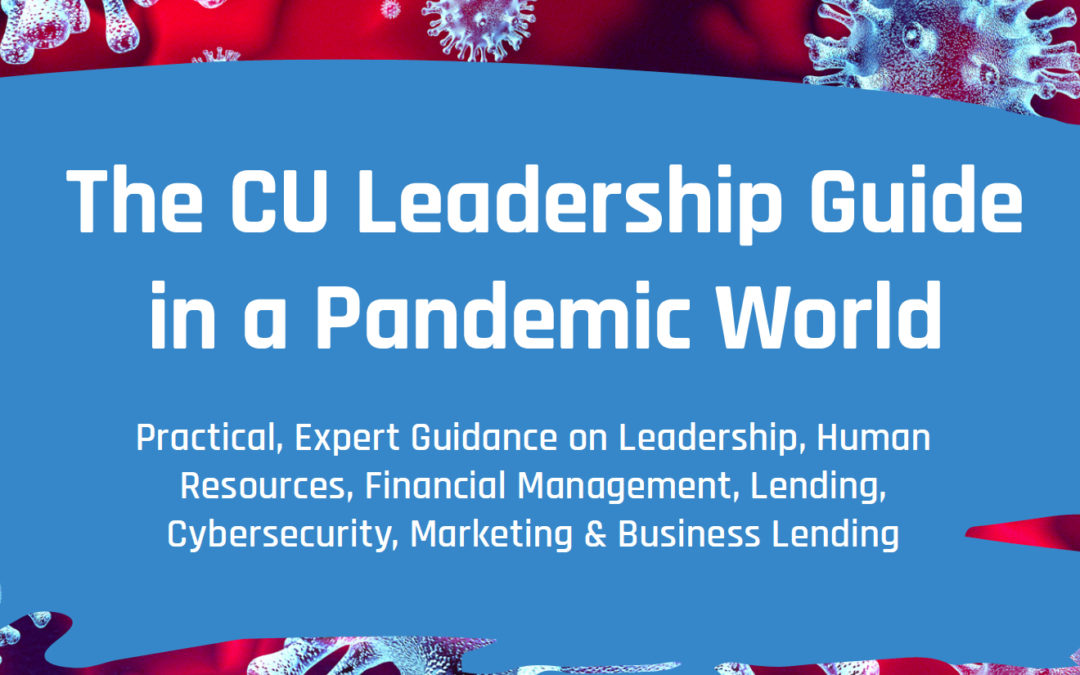 The CU Leadership Guide in a Pandemic World