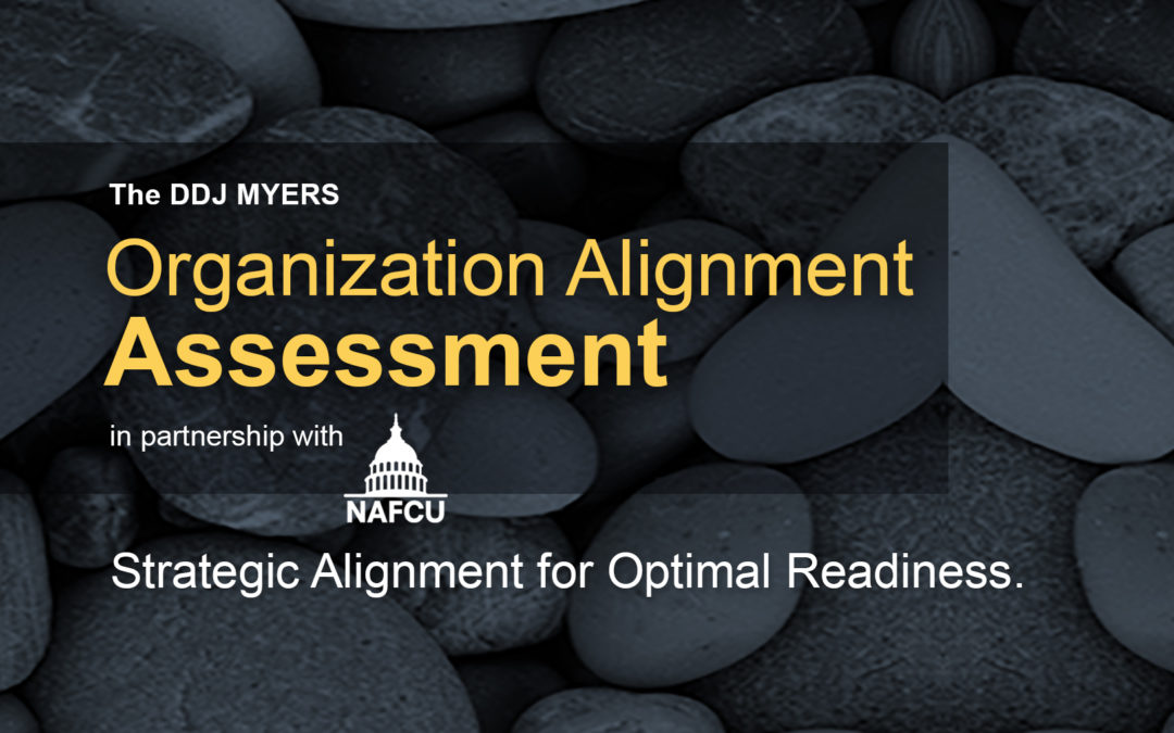 NAFCU and DDJ Myers announce launch of their Organization Alignment Assessment