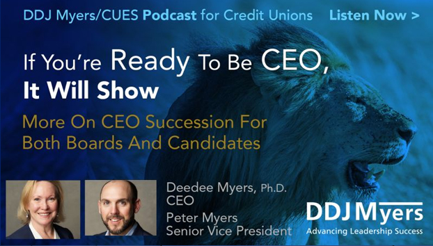 If You're Ready To Be CEO, It Will Show, Plus A Lot More On CEO Succession For Both Boards And Candidates